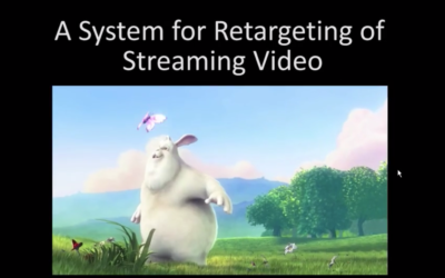 A System for Retargeting of Streaming Video